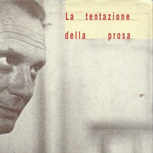 Tentazione della prosa 1998 Mondadori